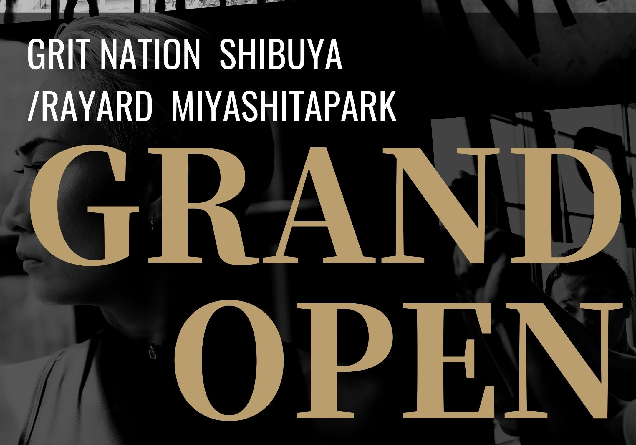 GRIT NATION Shibuya  GRAND OPENのお知らせ