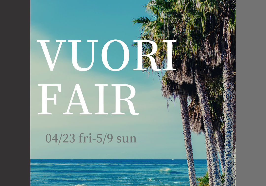 """Vuori SS New Arrival Fair""""開催"